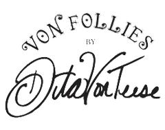 von Follies by Dita von Teese